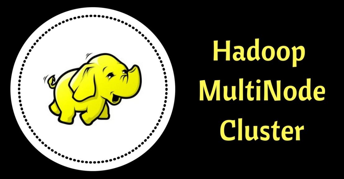 Hadoop Multi NodeClusters